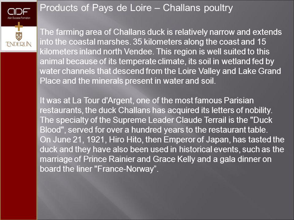 Products of Pays de Loire – Challans poultry