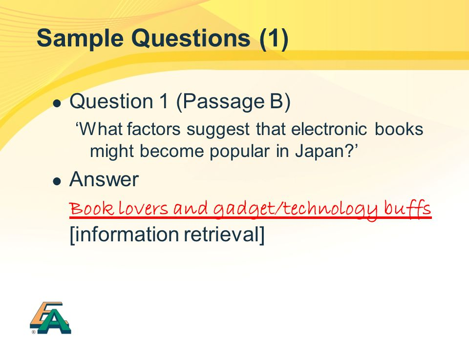 Sample Questions (1) Question 1 (Passage B) Answer
