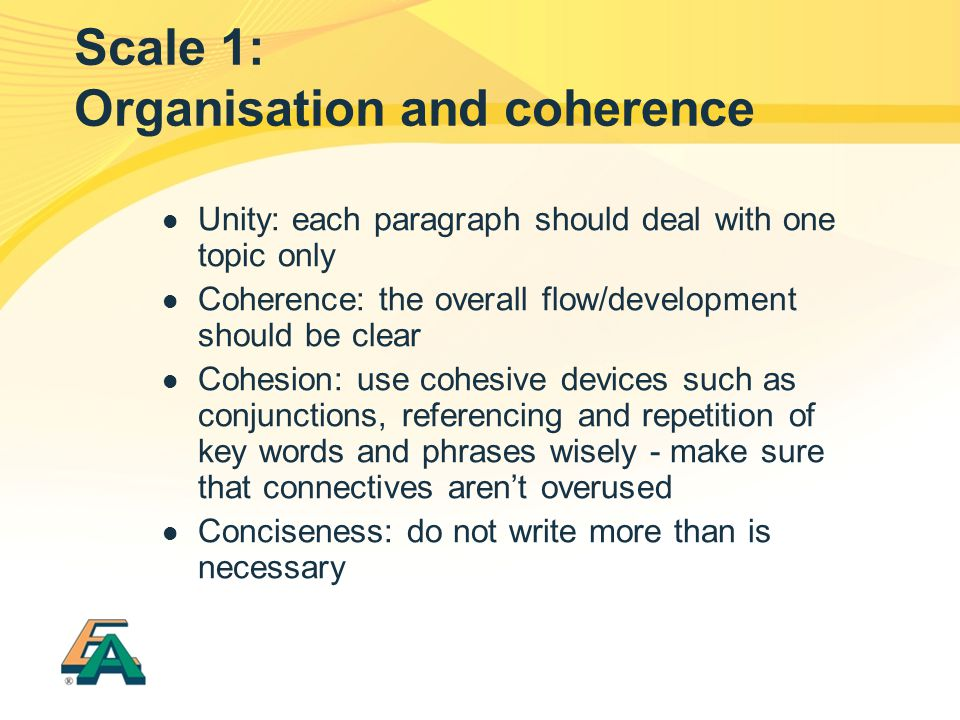 Scale 1: Organisation and coherence
