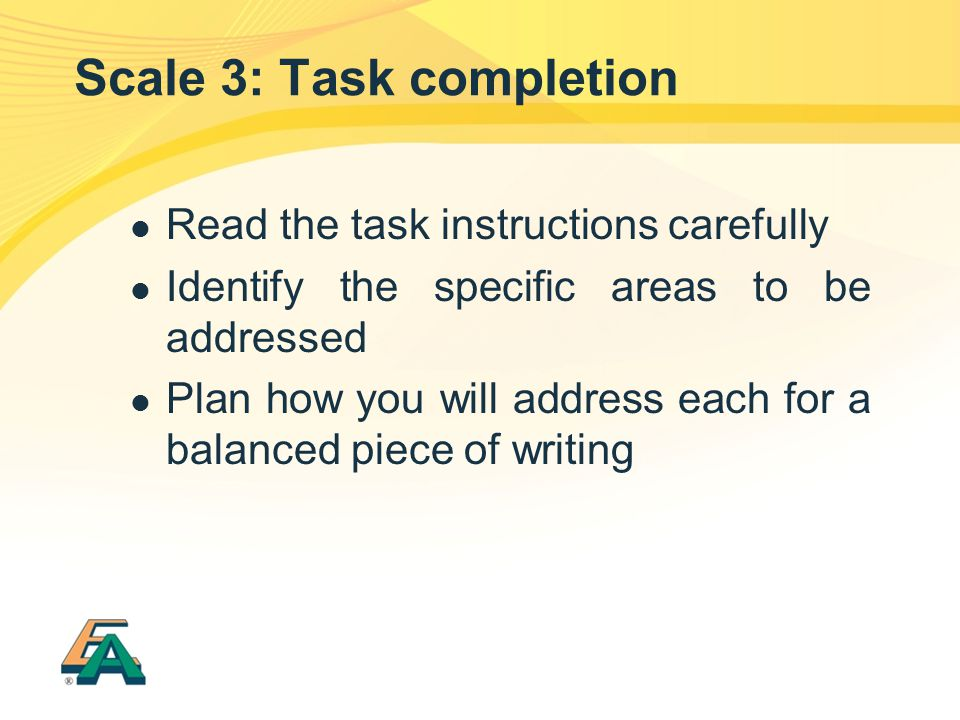 Scale 3: Task completion