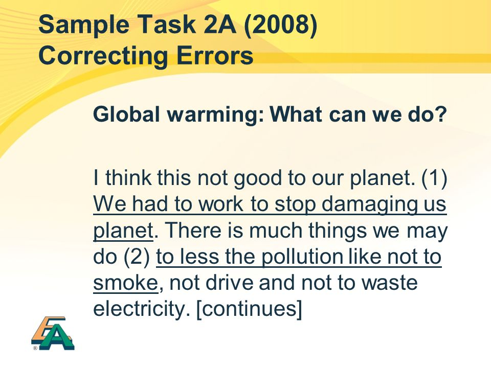 Sample Task 2A (2008) Correcting Errors