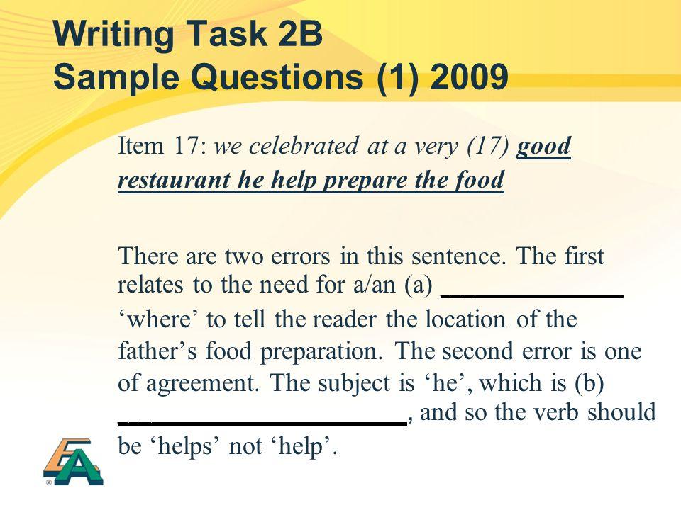 Writing Task 2B Sample Questions (1) 2009