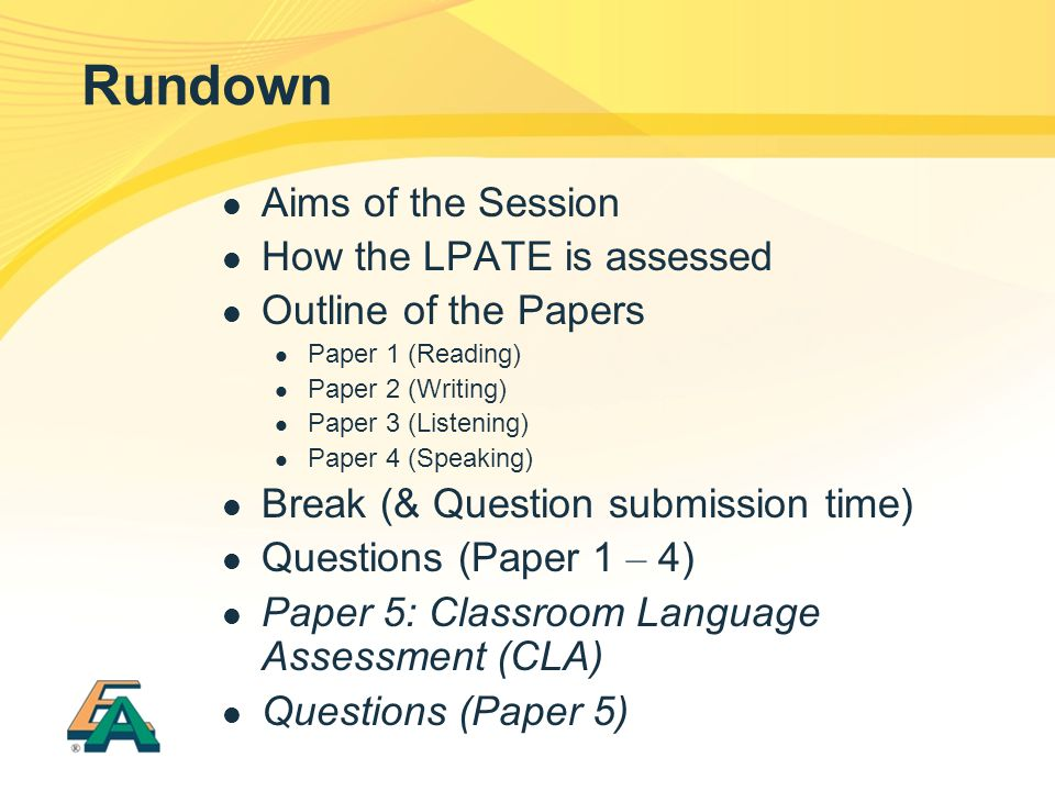 Rundown Aims of the Session How the LPATE is assessed