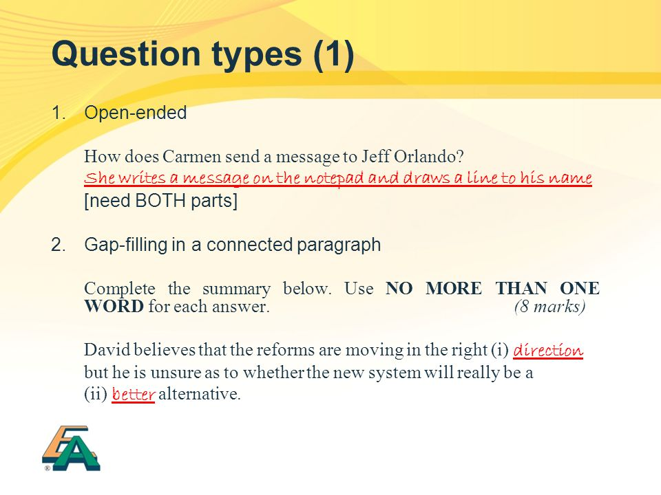 Question types (1) 1. Open-ended