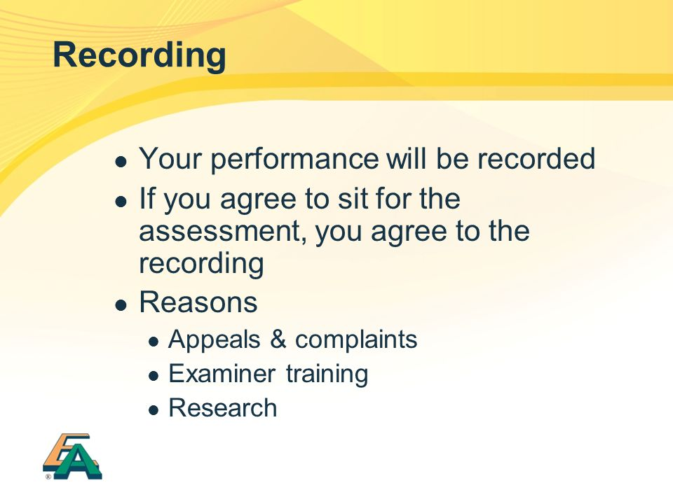 Recording Your performance will be recorded