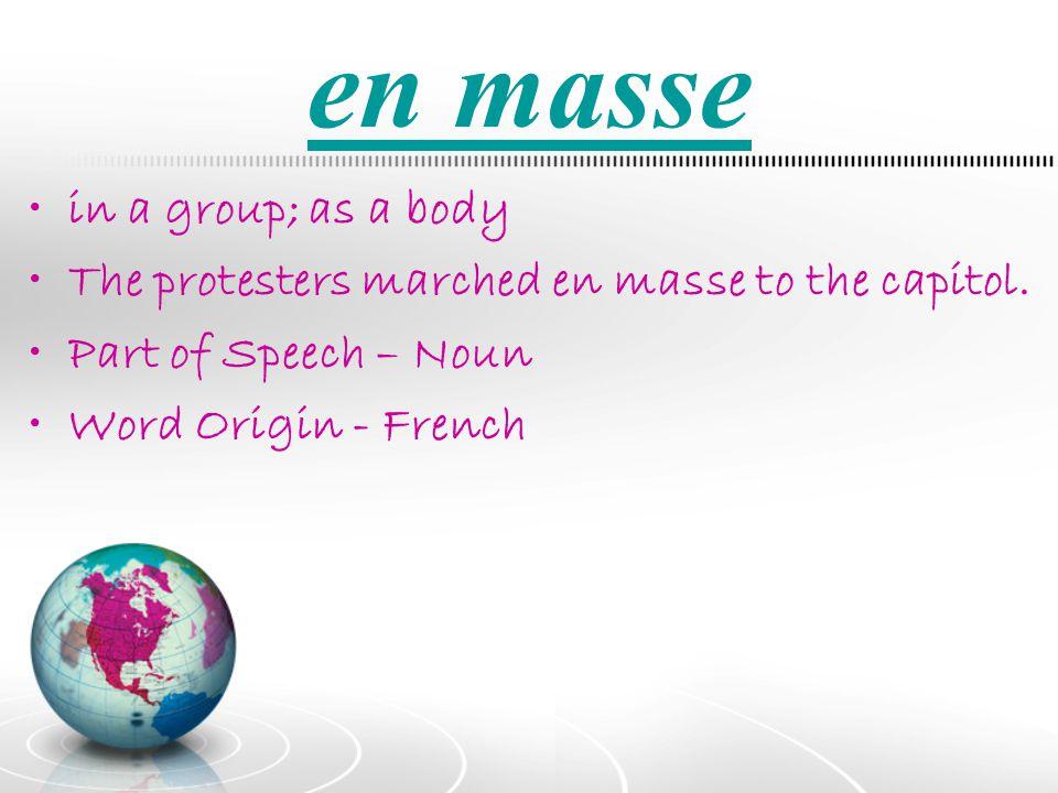 en masse in a group; as a body