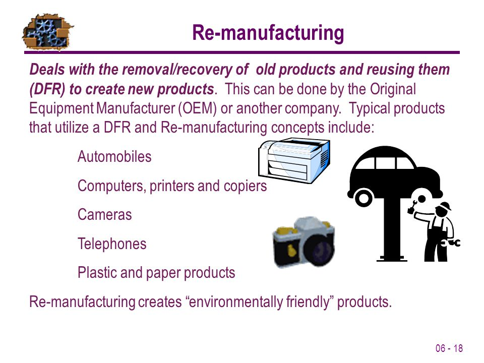 Re-manufacturing