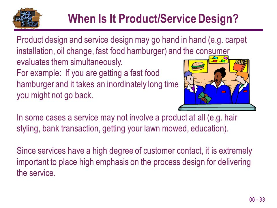 When Is It Product/Service Design
