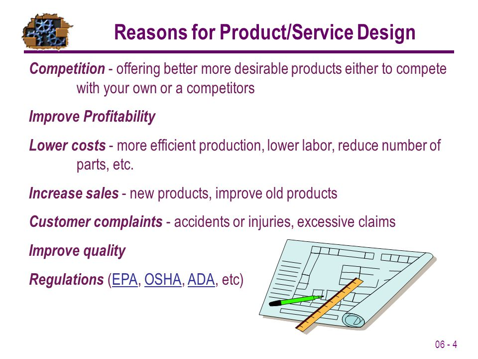 Reasons for Product/Service Design