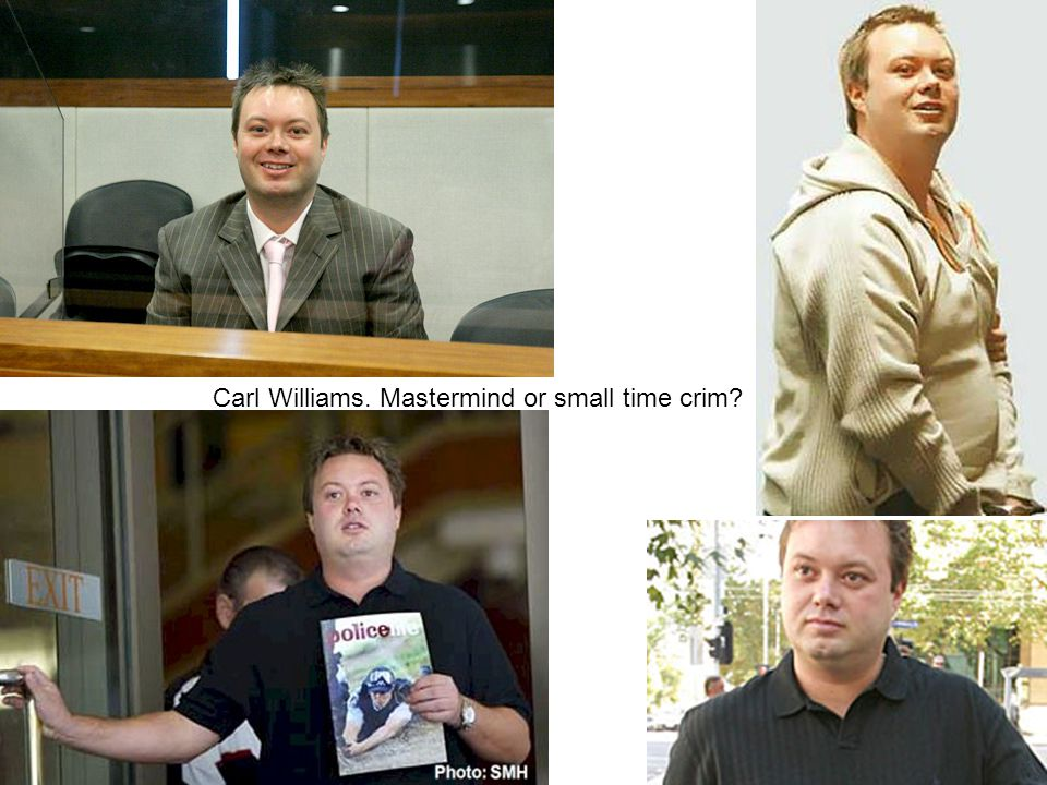 Carl Williams. Mastermind or small time crim