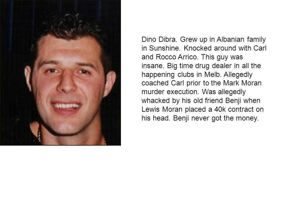 Dino Dibra. Grew up in Albanian family in Sunshine