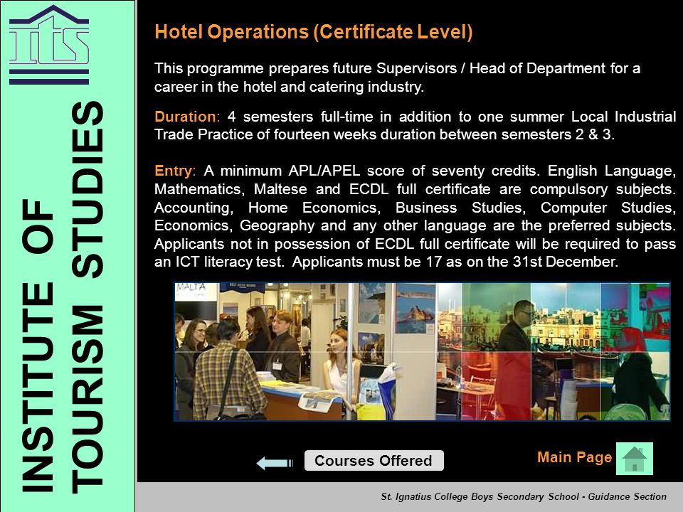 TOURISM STUDIES INSTITUTE OF Hotel Operations (Certificate Level)