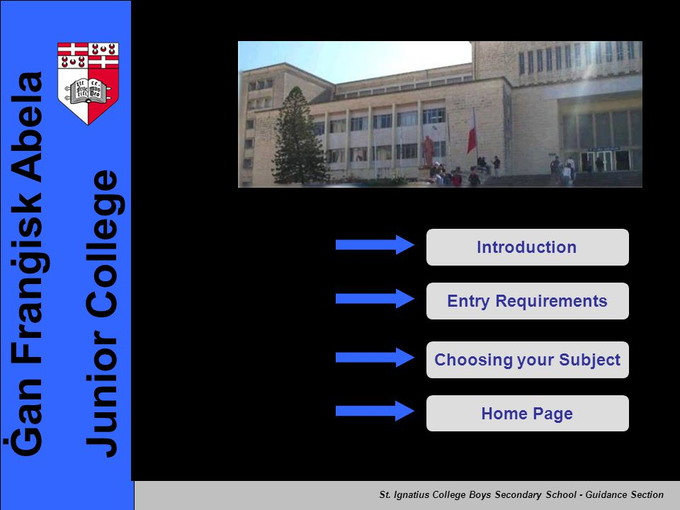 Ġan Franġisk Abela Junior College Introduction Entry Requirements