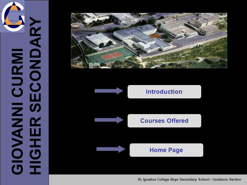 HIGHER SECONDARY GIOVANNI CURMI Introduction Courses Offered Home Page