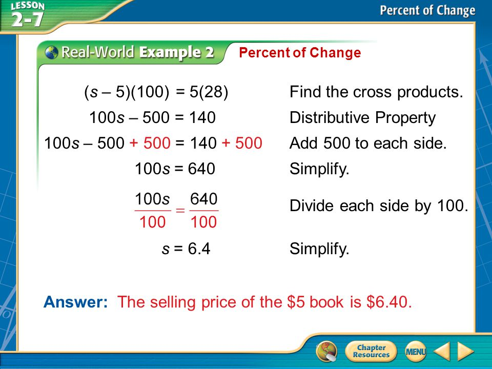 (s – 5)(100) = 5(28) Find the cross products.