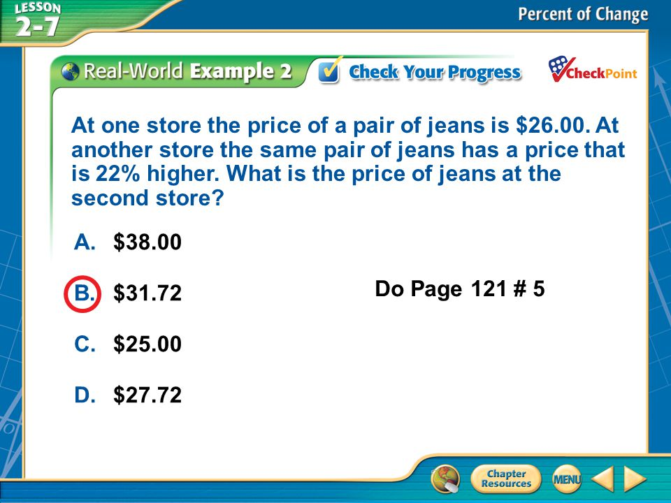 At one store the price of a pair of jeans is $26. 00