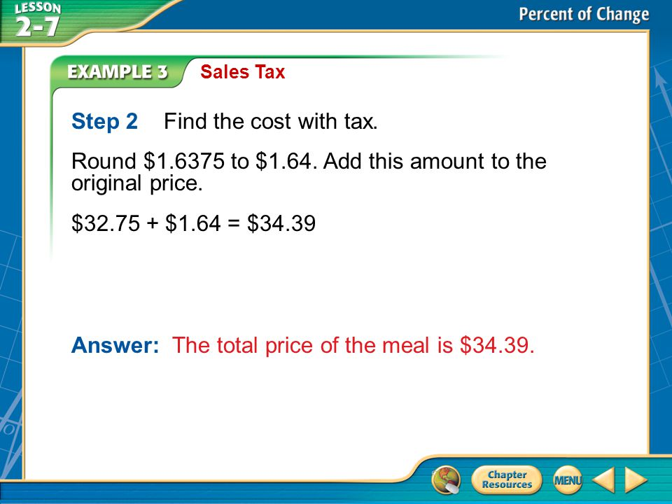 Step 2 Find the cost with tax.