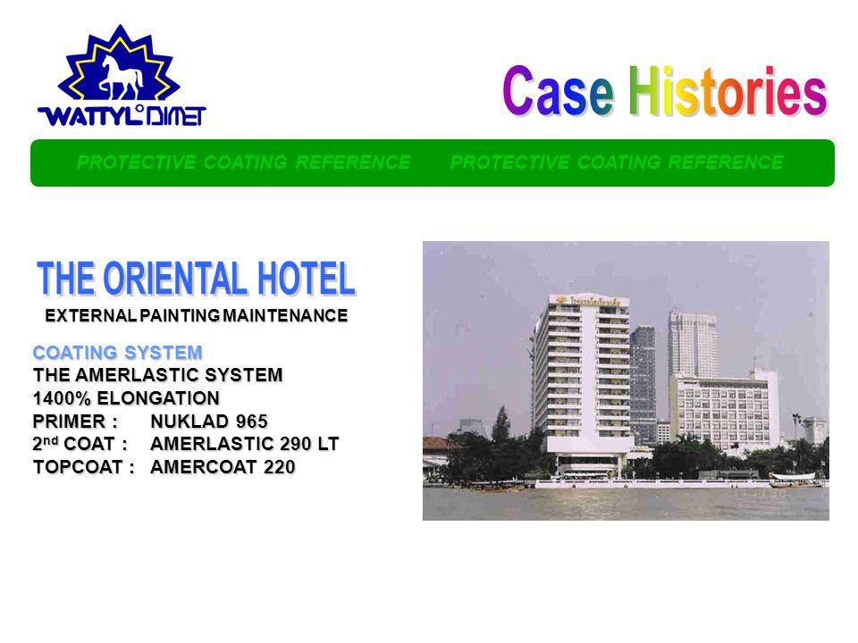 Case Histories THE ORIENTAL HOTEL