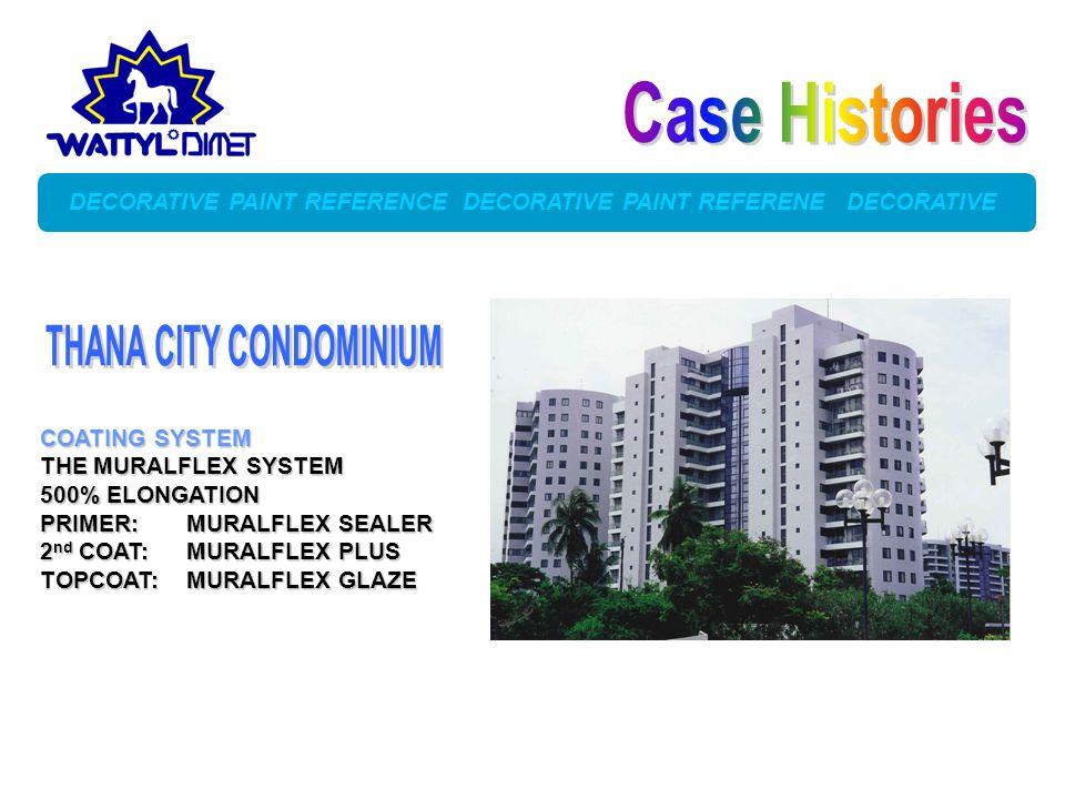 Case Histories THANA CITY CONDOMINIUM