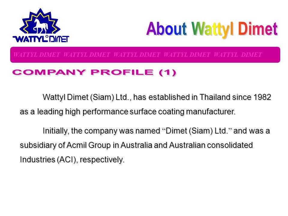 About Wattyl Dimet COMPANY PROFILE (1)