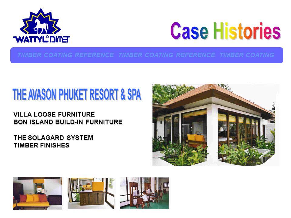 Case Histories THE AVASON PHUKET RESORT & SPA