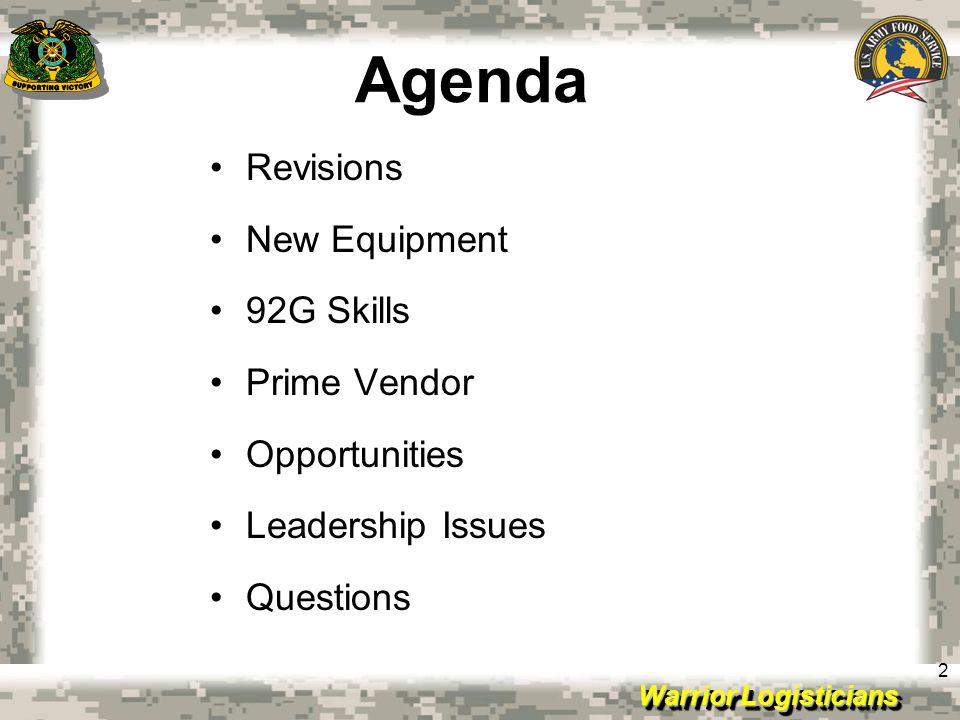 Agenda Revisions New Equipment 92G Skills Prime Vendor Opportunities