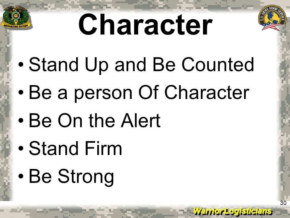 Character Stand Up and Be Counted Be a person Of Character