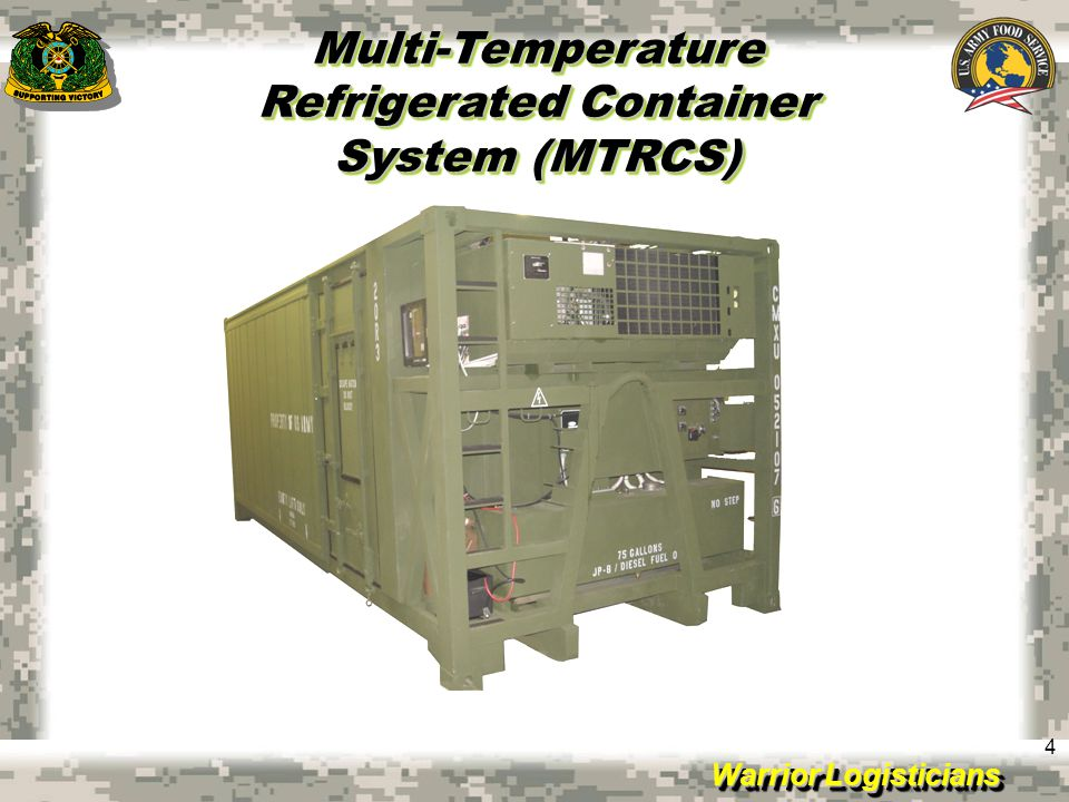 Multi-Temperature Refrigerated Container System (MTRCS)