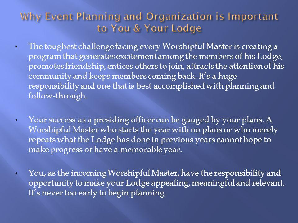Why Event Planning and Organization is Important to You & Your Lodge
