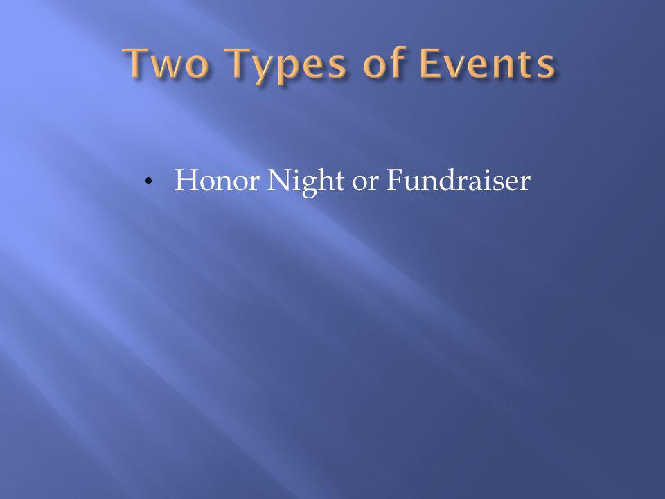 Honor Night or Fundraiser