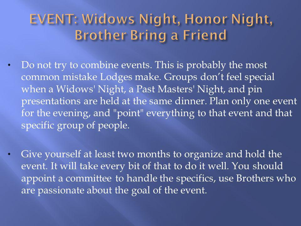 EVENT: Widows Night, Honor Night, Brother Bring a Friend