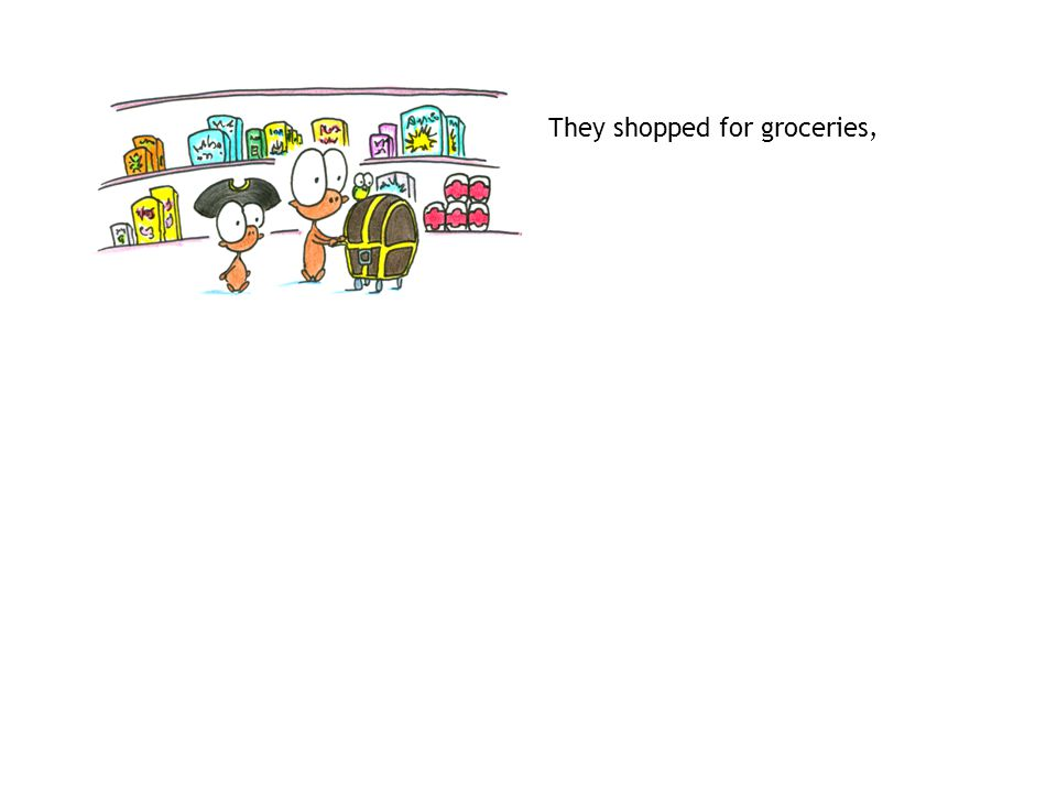 They shopped for groceries,