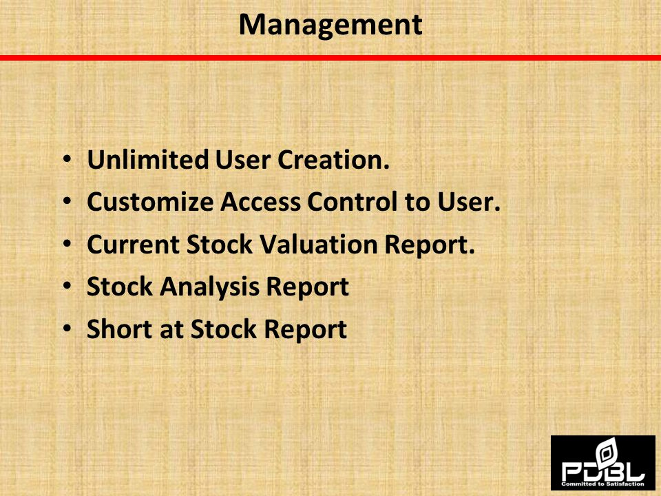Management Unlimited User Creation. Customize Access Control to User.