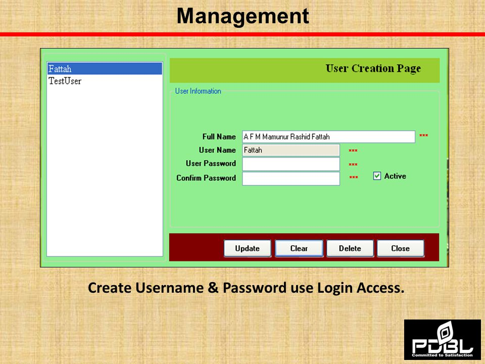 Create Username & Password use Login Access.