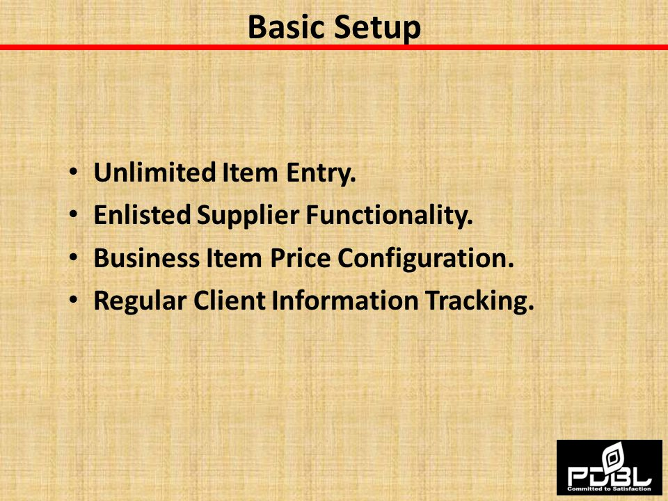 Basic Setup Unlimited Item Entry. Enlisted Supplier Functionality.