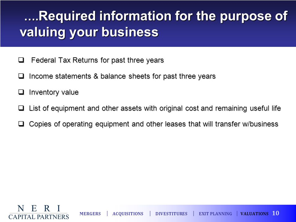 ….Required information for the purpose of valuing your business