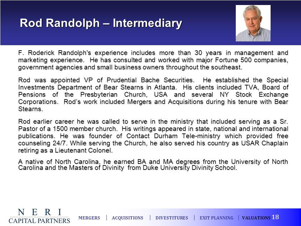 Rod Randolph – Intermediary