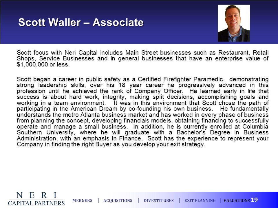 Scott Waller – Associate