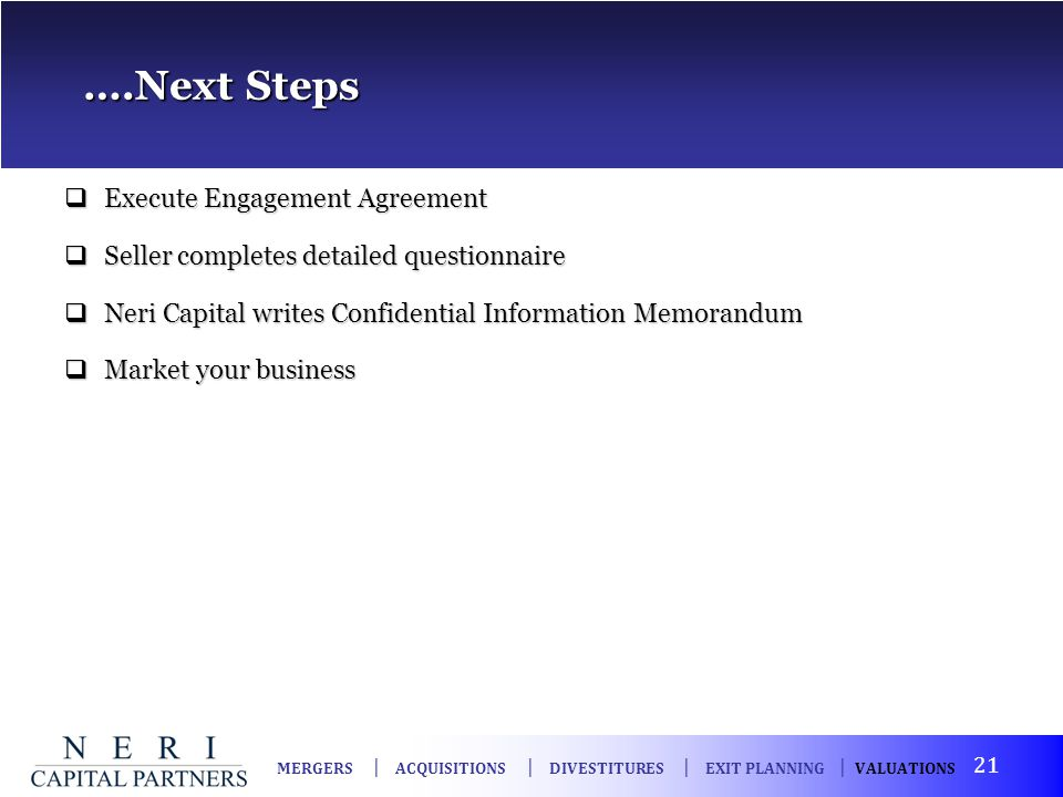 ….Next Steps Execute Engagement Agreement