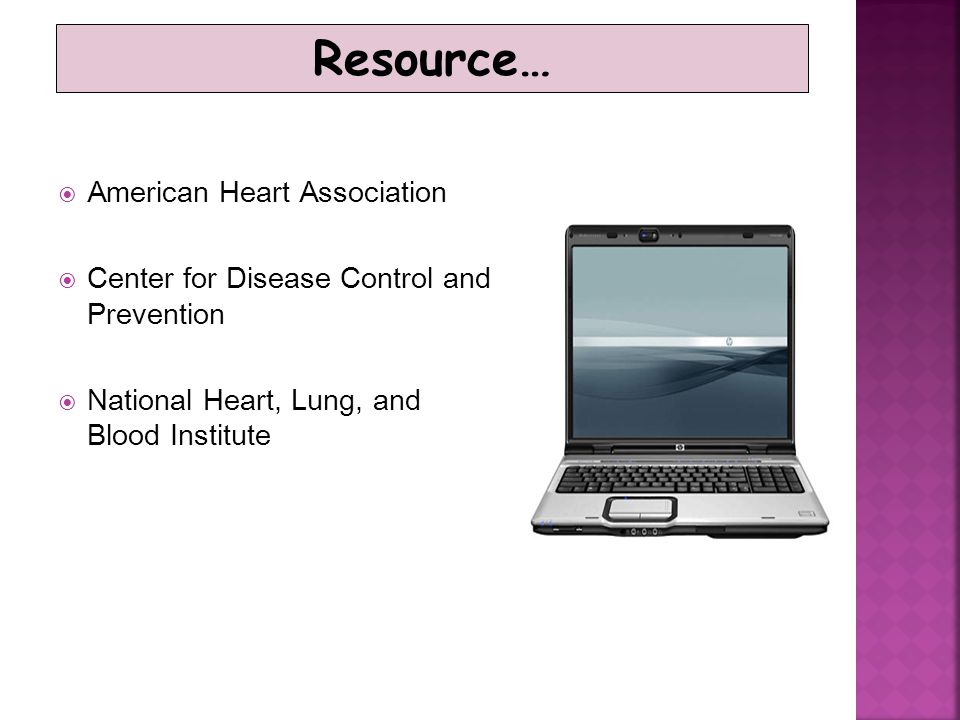 Resource… American Heart Association