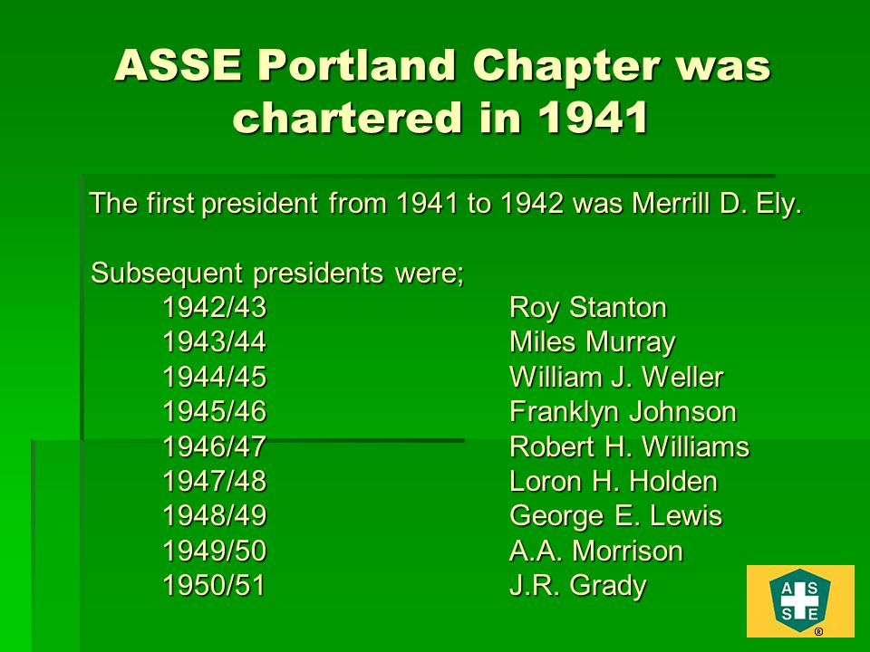 ASSE Portland Chapter was chartered in 1941
