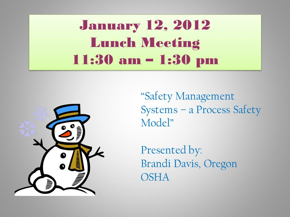 January 12, 2012 Lunch Meeting 11:30 am – 1:30 pm