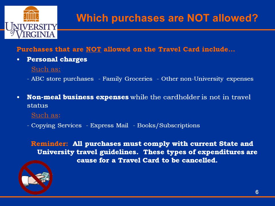 Which purchases are NOT allowed