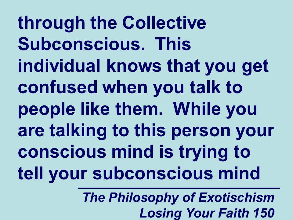 through the Collective Subconscious