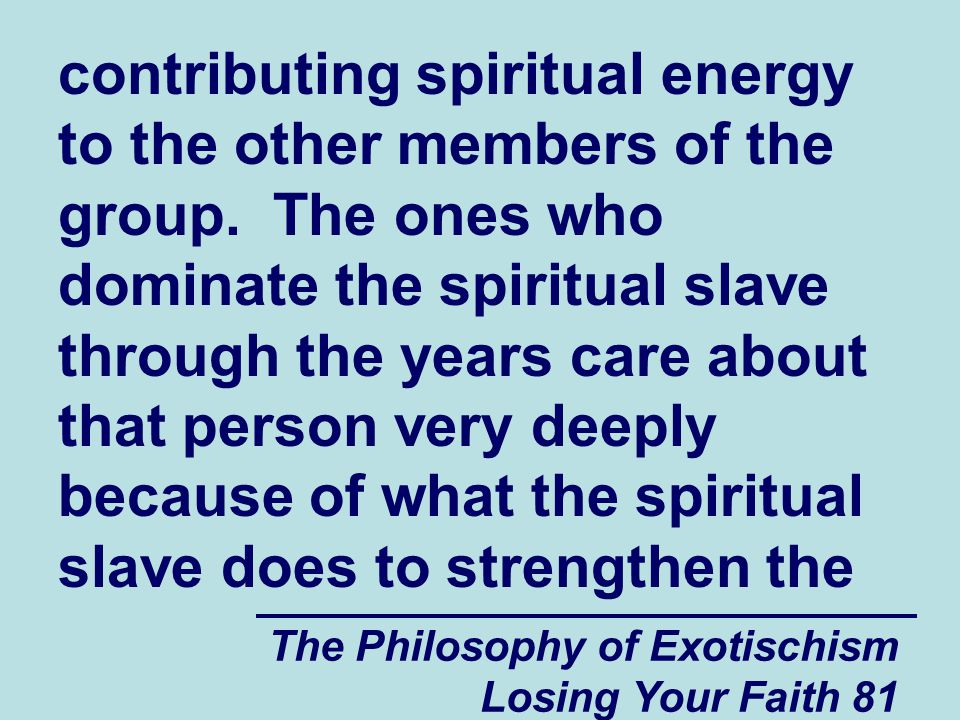 contributing spiritual energy to the other members of the group