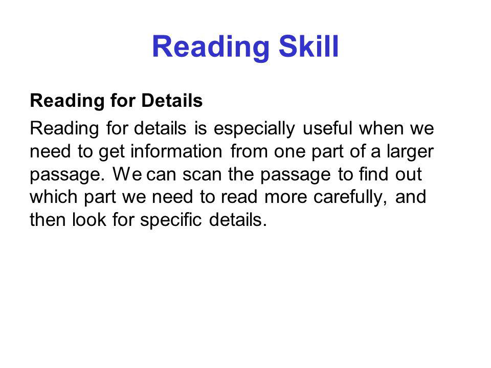 Reading Skill Reading for Details