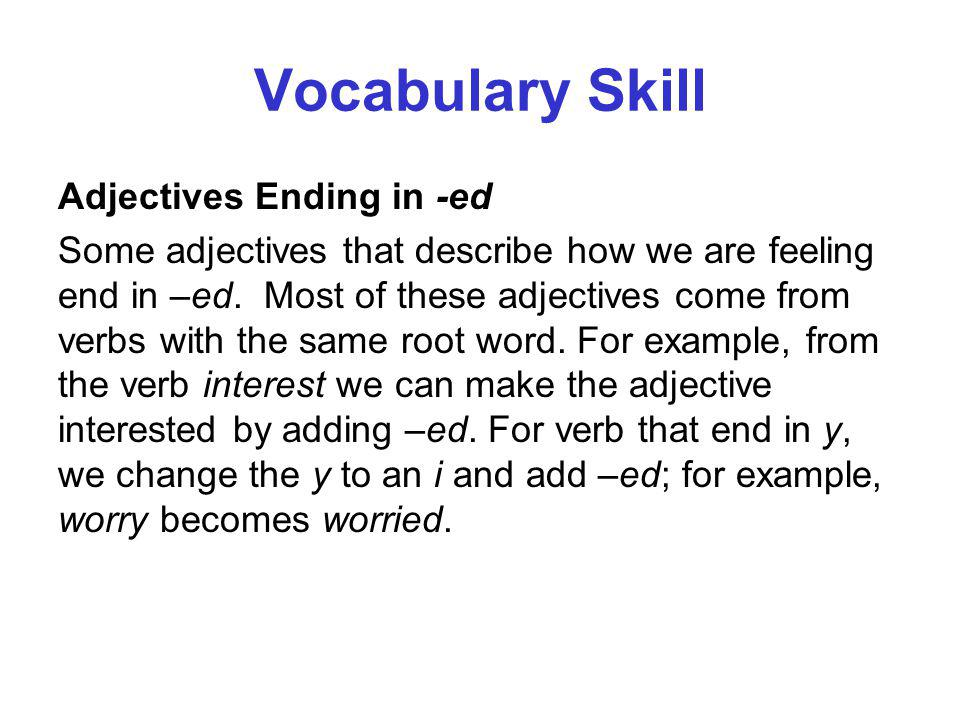 Vocabulary Skill Adjectives Ending in -ed