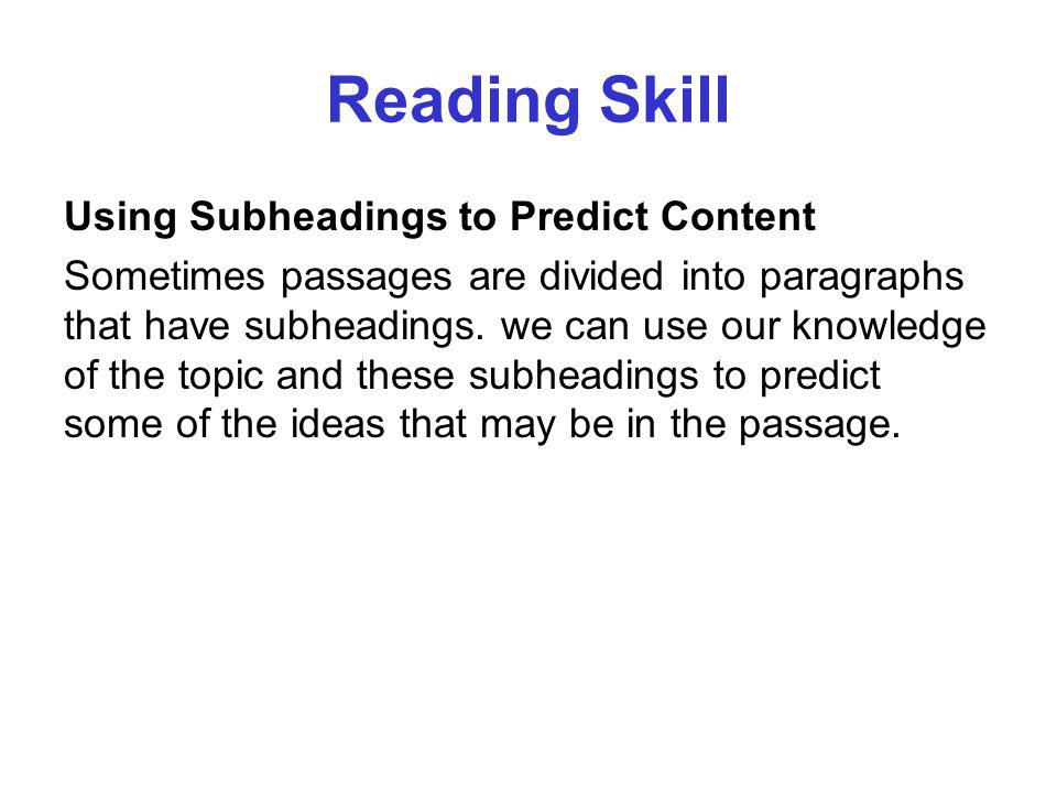 Reading Skill Using Subheadings to Predict Content