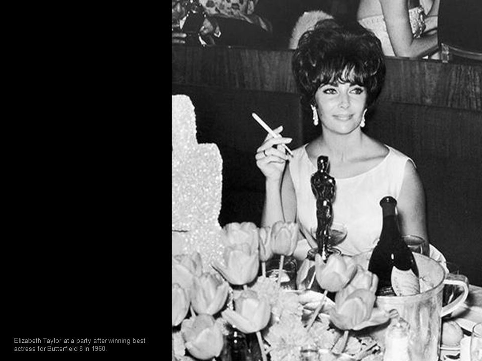 Elizabeth Taylor at a party after winning best actress for Butterfield 8 in 1960.