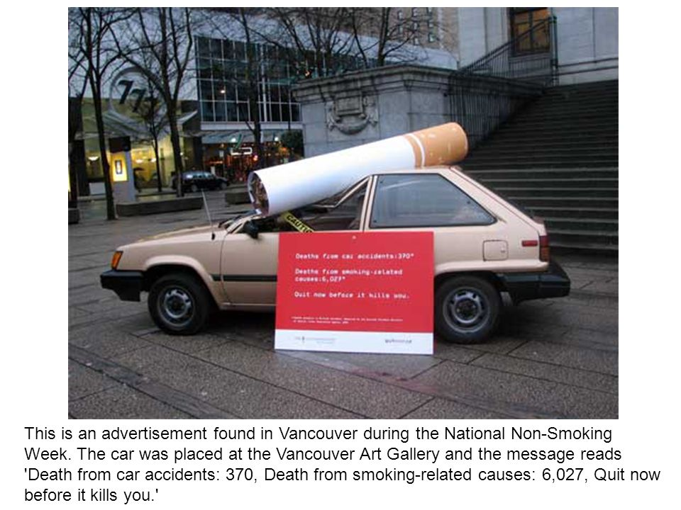 This is an advertisement found in Vancouver during the National Non-Smoking Week.